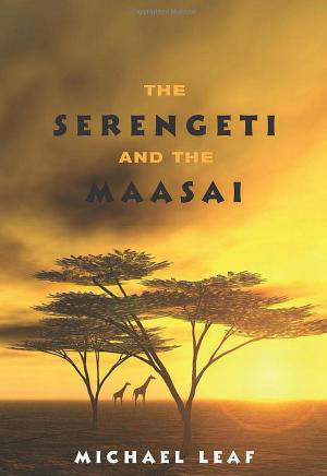 The Serengeti and the Maasai
