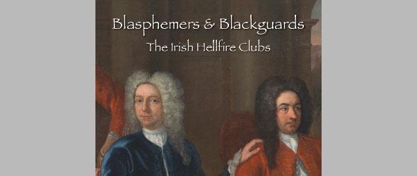 The Irish Hellfire Clubs