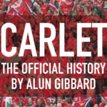 Scarlets – The Official History by Alun Gibbard